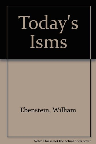 9780139244155: Today's ISMS: Socialism, Capitalism, Fascism and Communism