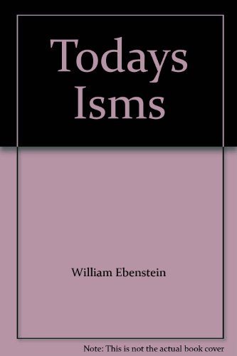 9780139244810: Today's ISMS: Socialism, Capitalism, Fascism and Communism