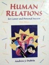 9780139246630: Human Relations for Career and Personal Success