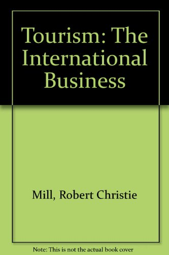 9780139248467: Tourism: The International Business
