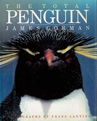 The Total Penguin (9780139250415) by James Gorman