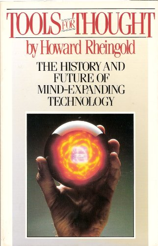 9780139251085: Tools for Thought: The History and Future of Mind-Expanding Technology