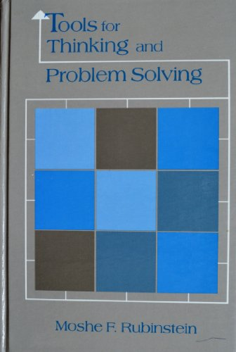 Tools for Thinking and Problem Solving (0139251405) by Rubinstein, Moshe F.