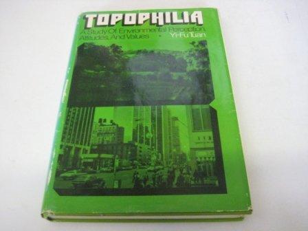 9780139252303: Topophilia: Study of Environmental Perception, Attitudes and Values