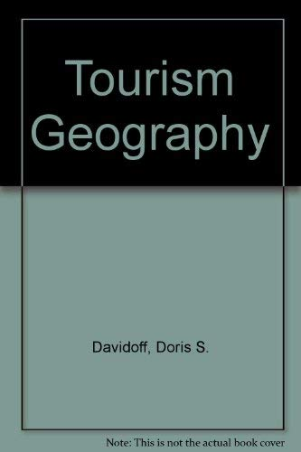 9780139253973: Tourism Geography