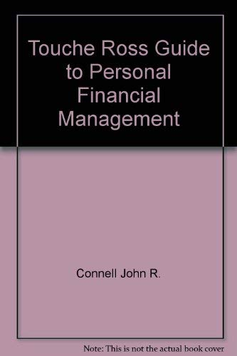 9780139254055: Touche Ross Guide to Personal Financial Management