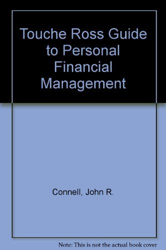 Touche Ross Guide to Personal Financial Management: Connell, John R.,