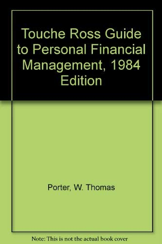 9780139256851: The Touche Ross guide to personal financial management