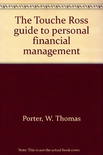 9780139257018: The Touche Ross guide to personal financial management