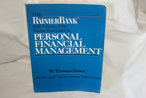 Touche Ross guide to personal financial management: W. Thomas Porter,