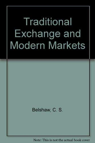 9780139261053: Traditional Exchange and Modern Markets
