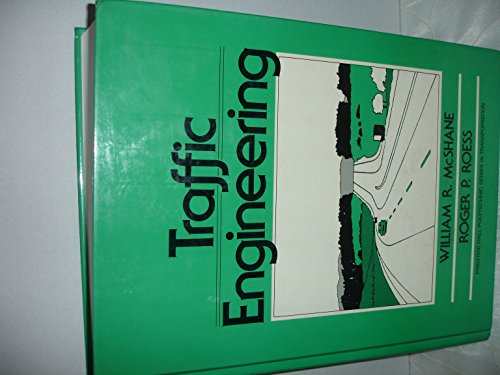 9780139261480: Traffic Engineering (Prentice Hall Polytechnic Series in Traffic Engineering)