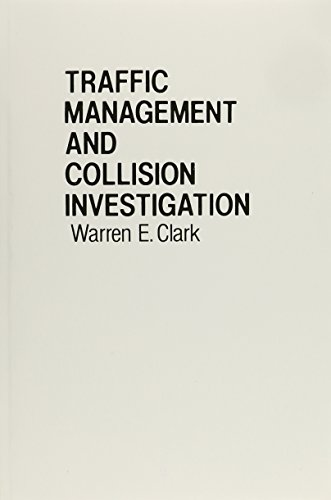 9780139261626: Traffic Management and Collision Investigation (Prentice-Hall series in criminal justice)