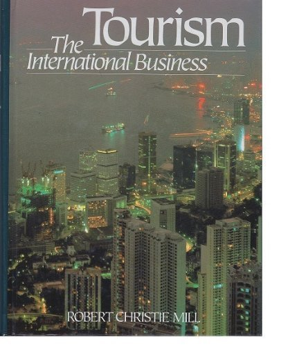9780139262968: Tourism: The International Business
