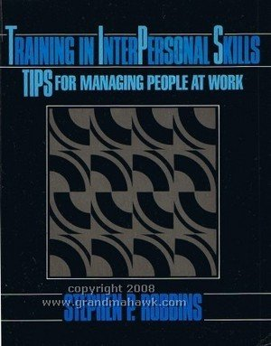 9780139268175: Training in Interpersonal Skills: Tips for Managing People at Work