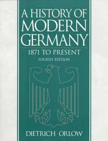 9780139270963: A History of Modern Germany: 1871 to Present