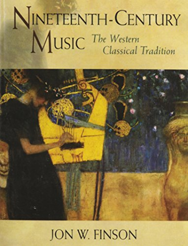 9780139271793: Nineteenth-Century Music: The Western Classical Tradition