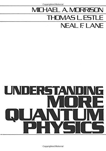 9780139283000: Understanding More Quantum Physics: Quantum States of Atoms