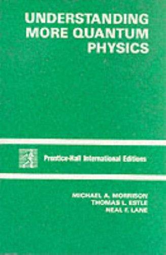 9780139285998: Understanding More Quantum Physics