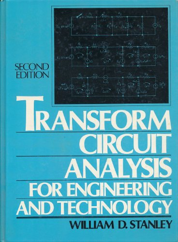 9780139288968: Transform Circuit Analysis for Engineering and Technology