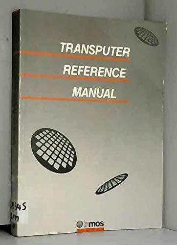 9780139290015: Transputer Reference Manual
