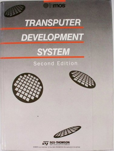 9780139290688: The Transputer Development System (Prentice Hall series of Inmos technical publications on transputer technology)