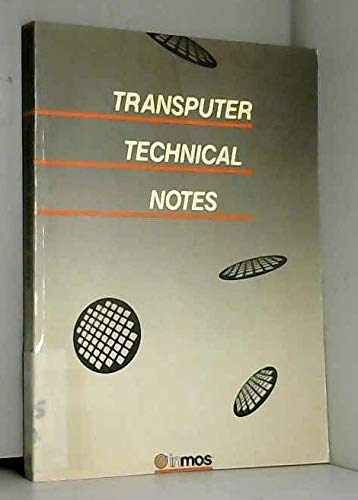 9780139291265: Transputer technical notes
