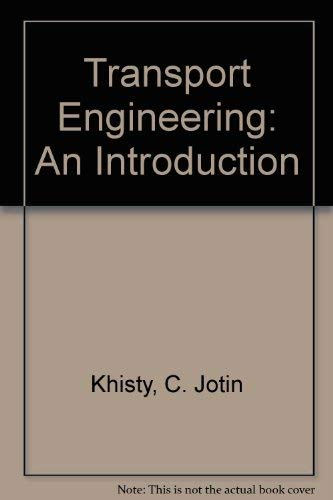 9780139292743: Transportation Engineering: An Introduction