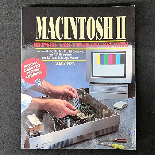9780139295300: Macintosh II Repair and Upgrade Secrets