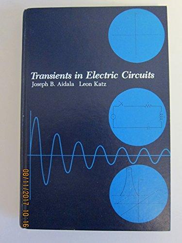 Transients in Electric Circuits: Aidala, Joseph B.,