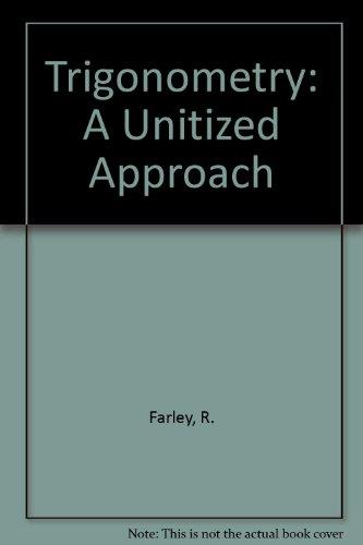 9780139309090: Trigonometry: A Unitized Approach