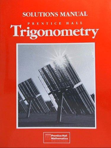 9780139310317: Prentice Hall Trigonometry, Solutions Manual