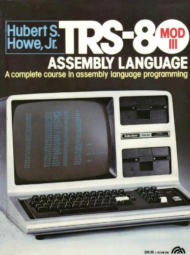 9780139312793: TRS 80 Model III assembly language: A complete course in assembly language programming
