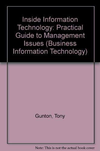9780139313462: Inside Information Technology: Practical Guide to Management Issues (Business Information Technology)