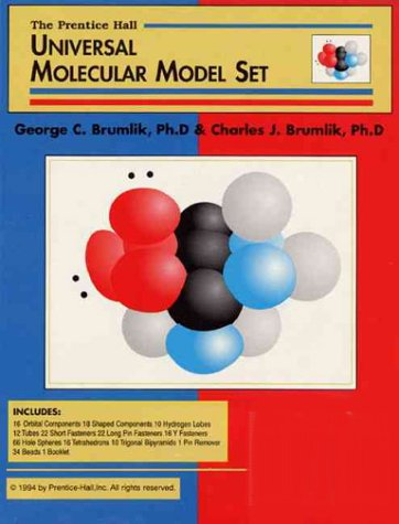 9780139317002: The Prentice Hall Universal Molecular Model Set/16 Orbital Components/18 Shaped Components/10 Hydrogen Lobes/12 Tubes/22 Short Fasterners/22 Long Pin