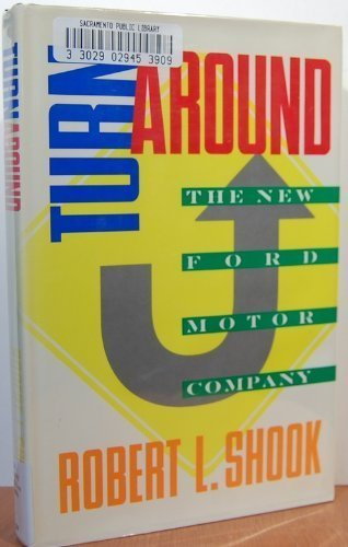 9780139320620: Turnaround: The New Ford Motor Company