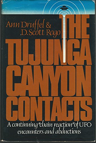 9780139325410: Tujunga Canyon Contacts: A Continuing Chain Reaction of U.F.O.Encounters and Abductions