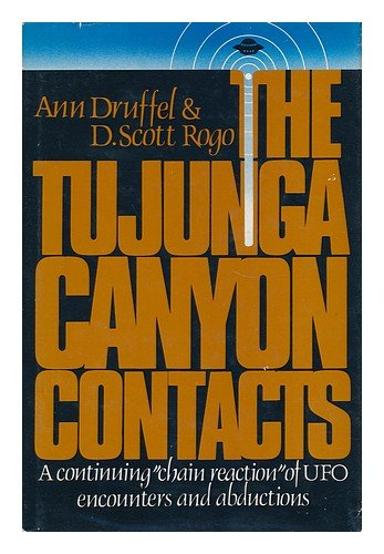 9780139325410: The Tujunga Canyon Contacts: A Continuing Chain Reaction of UFO Encounters and Abductions