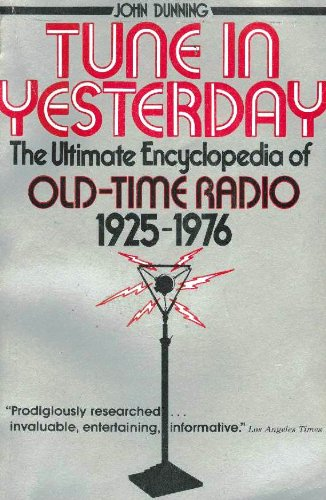 9780139326080: Tune in Yesterday: The Ultimate Encyclopedia of Old-Time Radio, 1925-1976