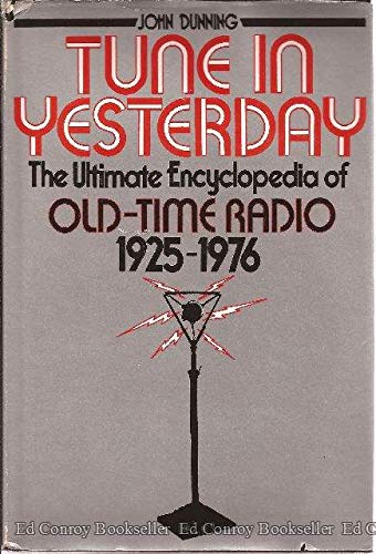 9780139326165: Tune in Yesterday: The Ultimate Encyclopedia of Old-Time Radio, 1925-1976