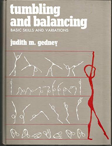 9780139327988: Tumbling and balancing: Basic skills and variations