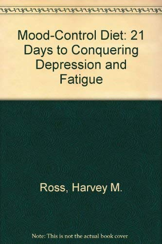 9780139328237: Mood-Control Diet: 21 Days to Conquering Depression and Fatigue
