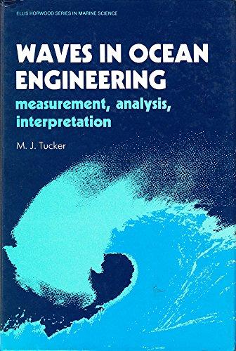 9780139329555: Waves in Ocean Engineering: Measurement, Analysis, Interpretation (Ellis Horwood Series in Marine Science)