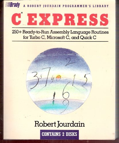 9780139331855: C Express: 250 Ready-To-Run Assembly-Language Routines/Book and Disk