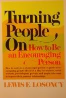 9780139332340: Turning People on: How to Be an Encouraging Person