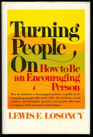 9780139332425: Turning People on: How to Be an Encouraging Person (A Spectrum book)
