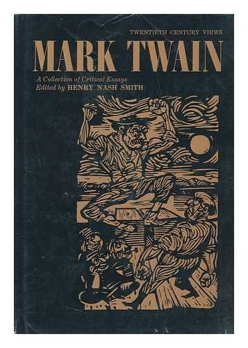 9780139333170: Mark Twain a Collection of Critical Essays (20th Century Views)