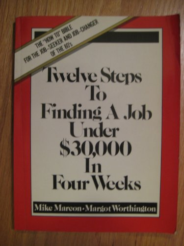 Twelve steps to finding a job under: Marcon, Mike