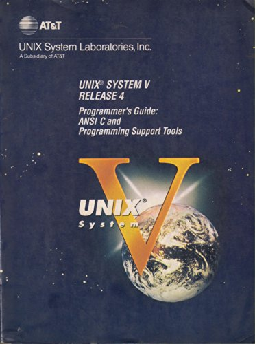 9780139337062: Unix System V Release 4: Programmers Guide: ANSI C and Programming Support Tools