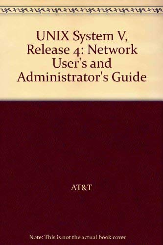 9780139338137: UNIX System V, Release 4: Network User's and Administrator's Guide